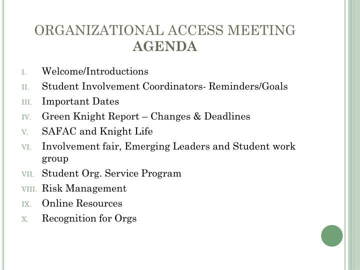Organizational access meeting agenda