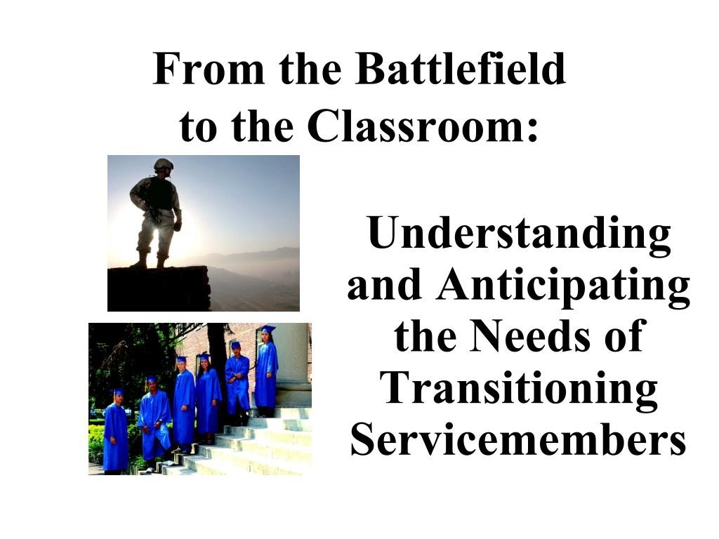 from the battlefield to the classroom l.