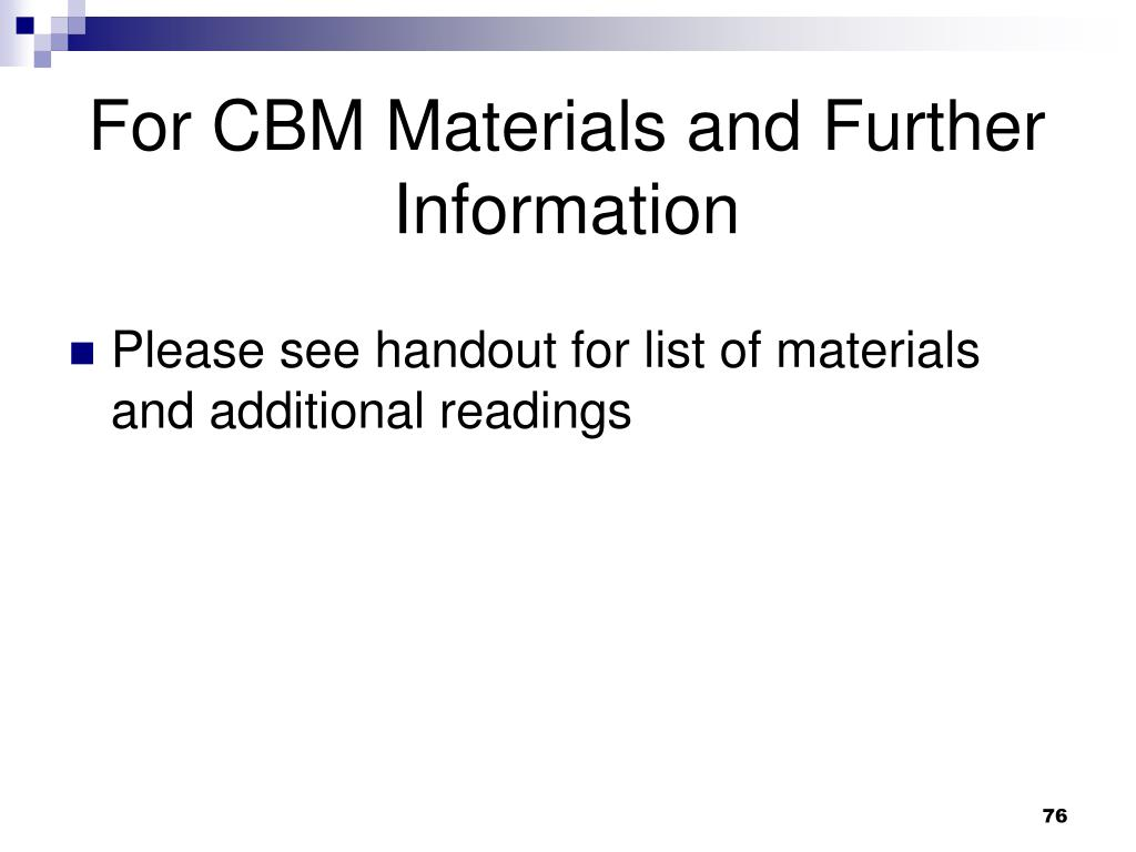 For CBM Materials and Further Information