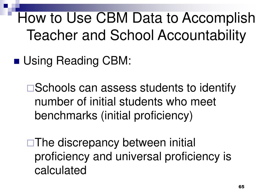 How to Use CBM Data to Accomplish Teacher and School Accountability