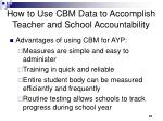 how to use cbm data to accomplish teacher and school accountability67