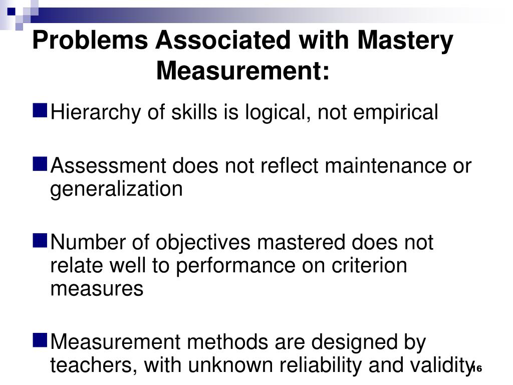 Problems Associated with Mastery Measurement: