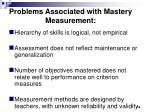 problems associated with mastery measurement