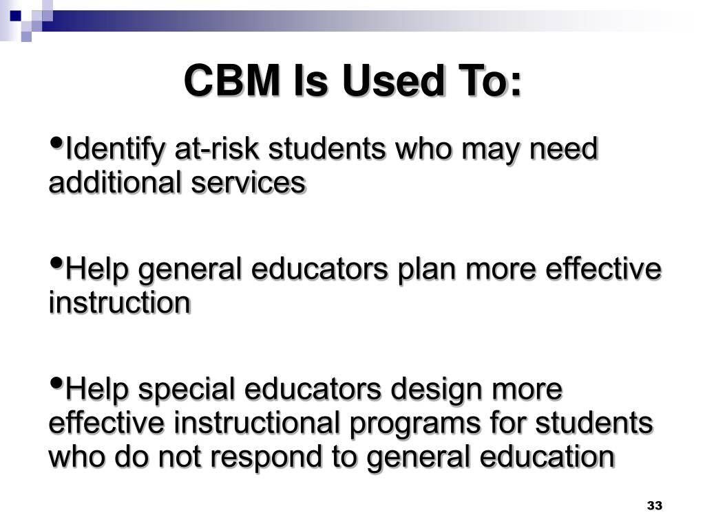 CBM Is Used To: