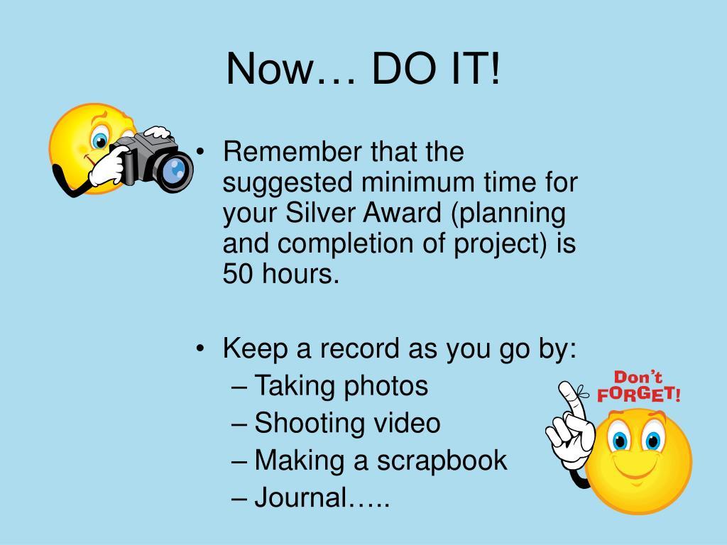 Now… DO IT!
