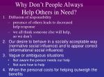 why don t people always help others in need11