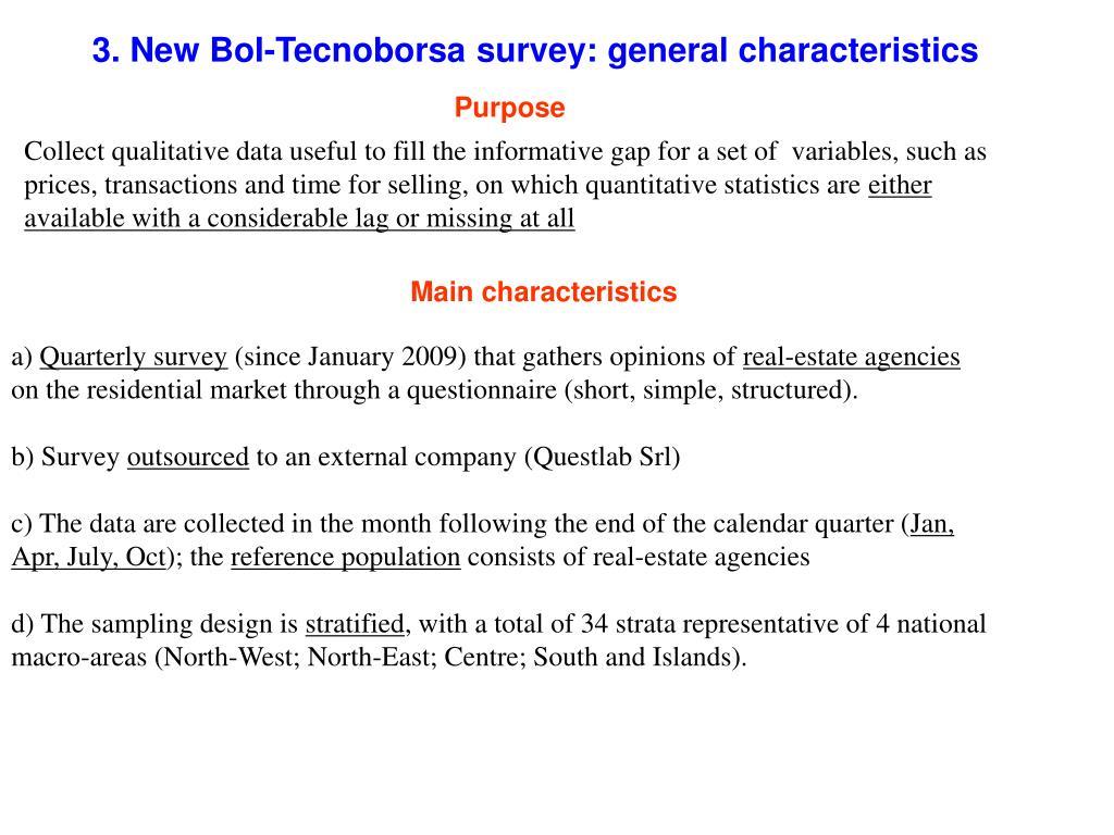 3. New BoI-Tecnoborsa survey: general characteristics
