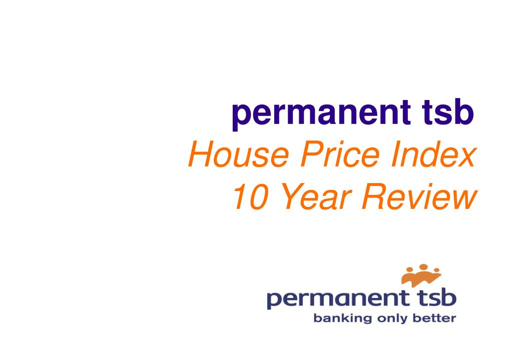 permanent tsb house price index 10 year review l.