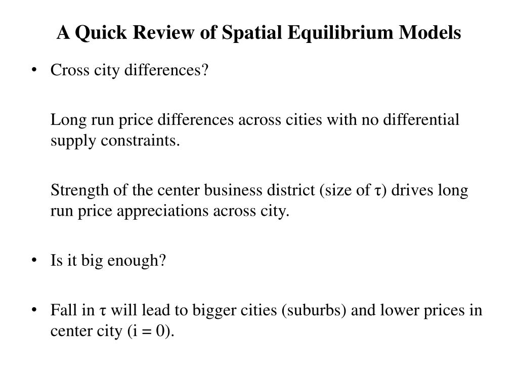 A Quick Review of Spatial Equilibrium Models