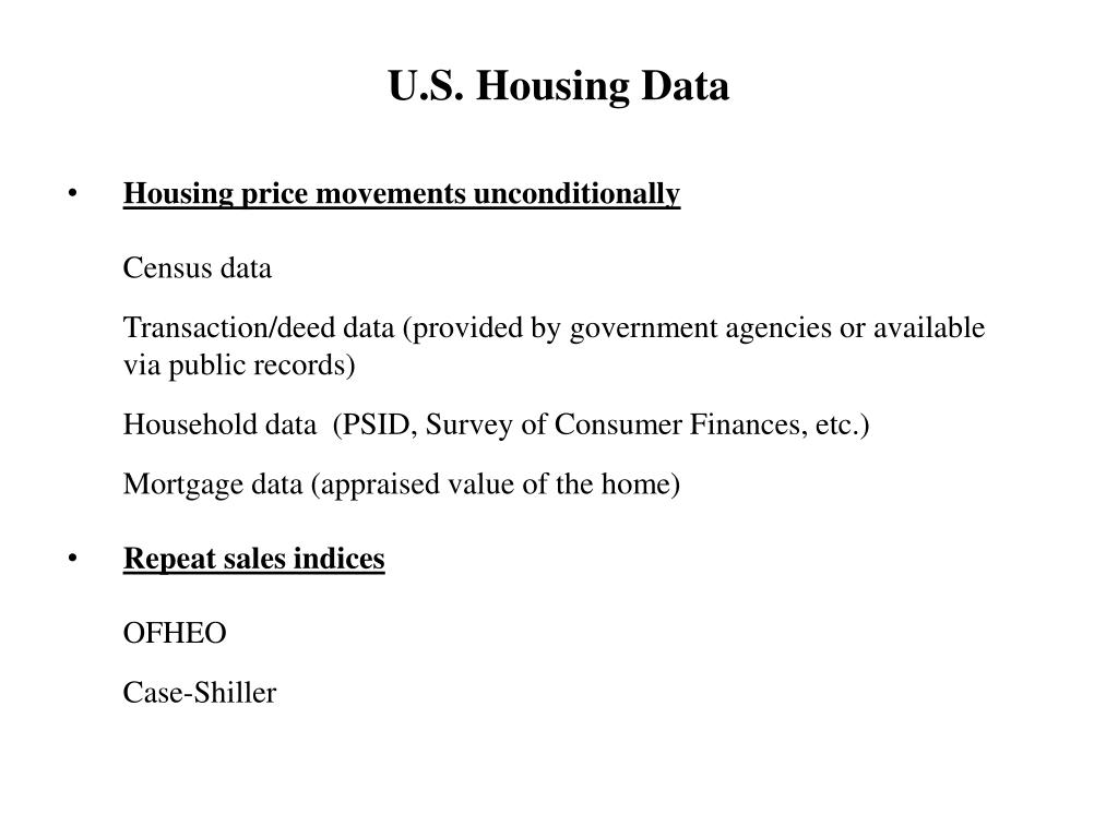 Housing price movements unconditionally