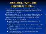 anchoring regret and disposition effects64