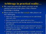 arbitrage in practical reality