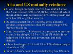 asia and us mutually reinforce