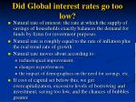 did global interest rates go too low