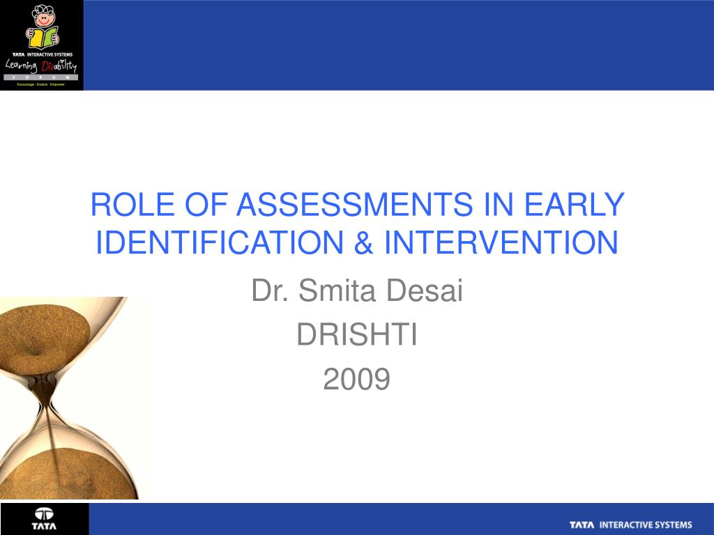 role of assessments in early identification intervention l.