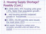 2 housing supply shortage possibly cont