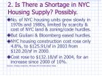 2 is there a shortage in nyc housing supply possibly
