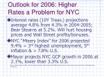 outlook for 2006 higher rates a problem for nyc