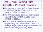test b nyc housing price growth personal incomes