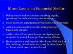 more losses in financial sector