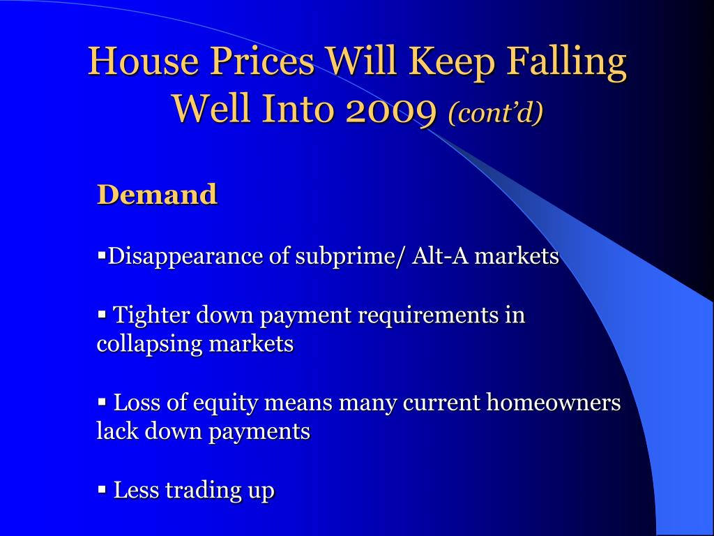 House Prices Will Keep Falling