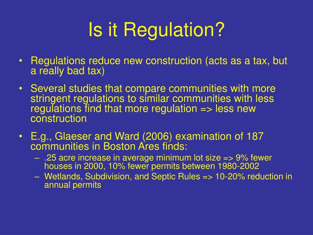 Is it Regulation?