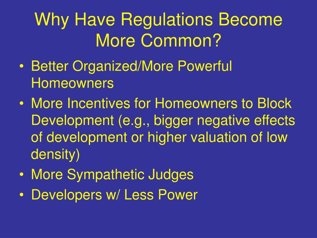 Why Have Regulations Become More Common?