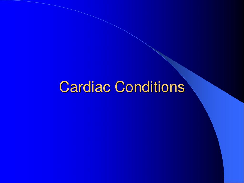 Cardiac Conditions