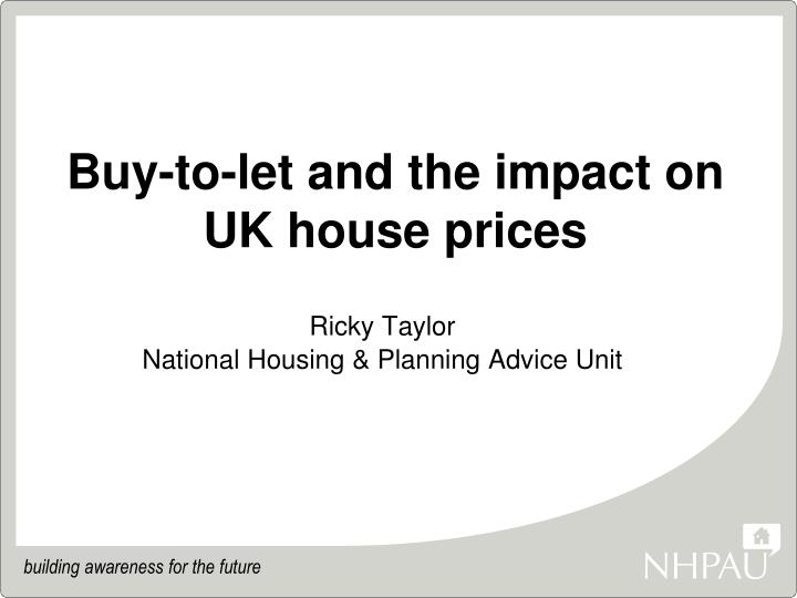 Buy to let and the impact on uk house prices