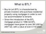 what is btl