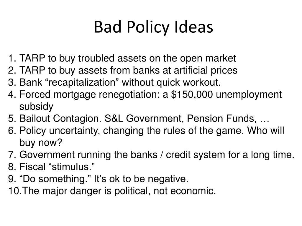 Bad Policy Ideas