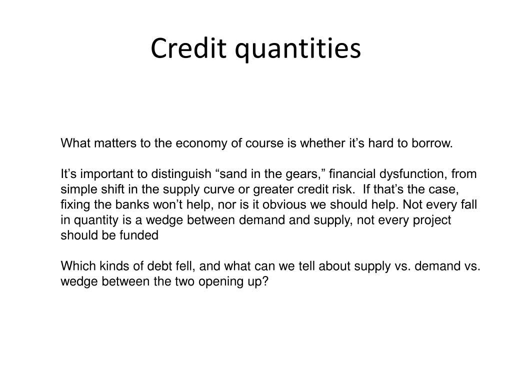 Credit quantities