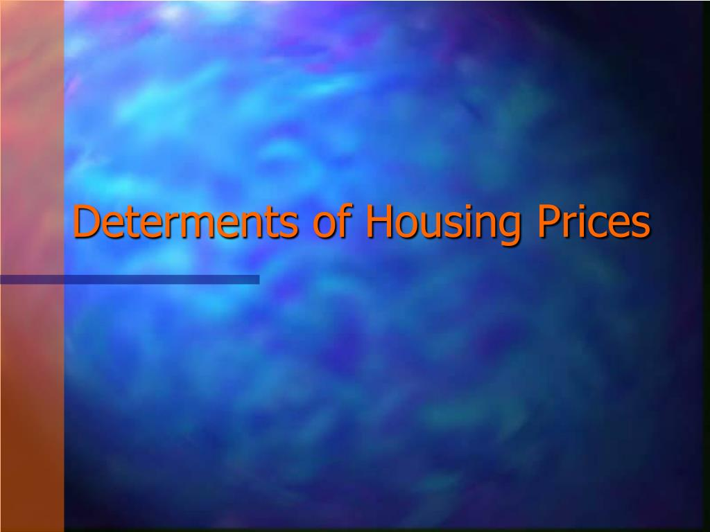 determents of housing prices l.