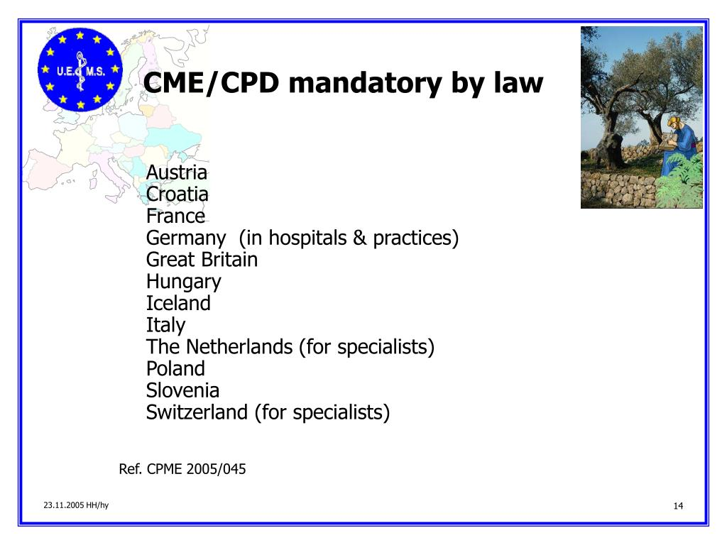 CME/CPD mandatory by law