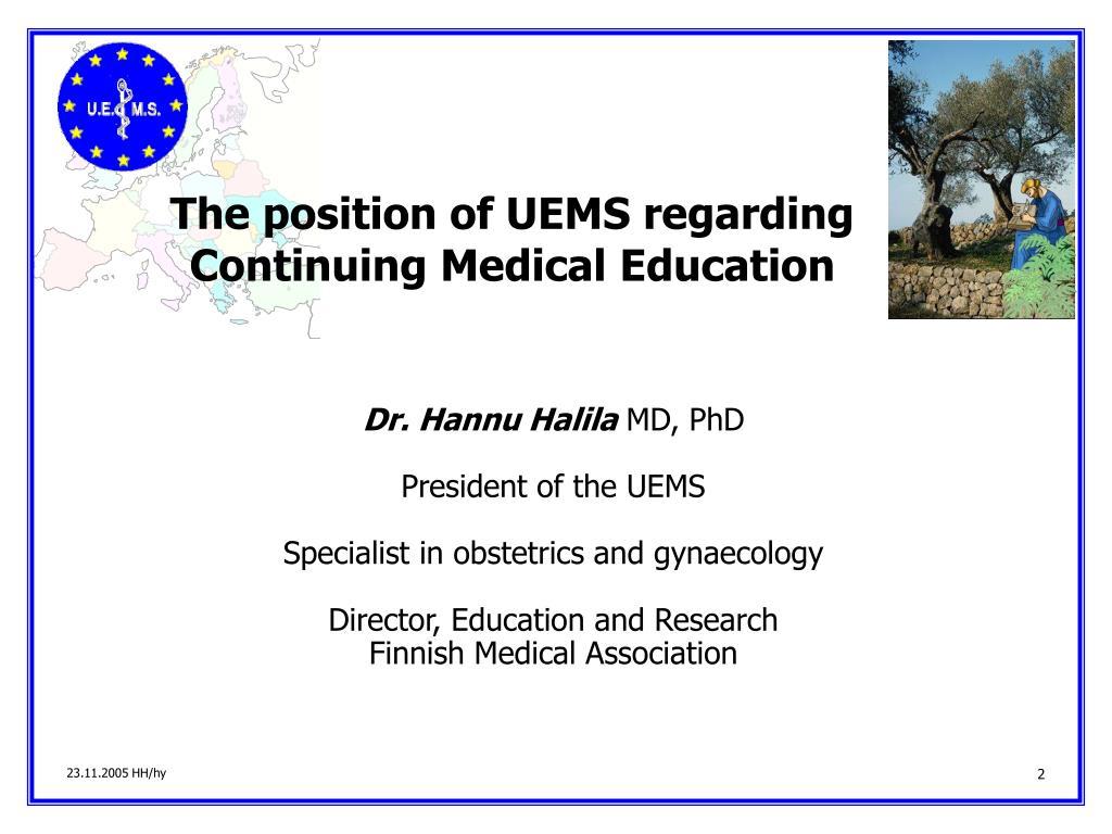 The position of UEMS regarding