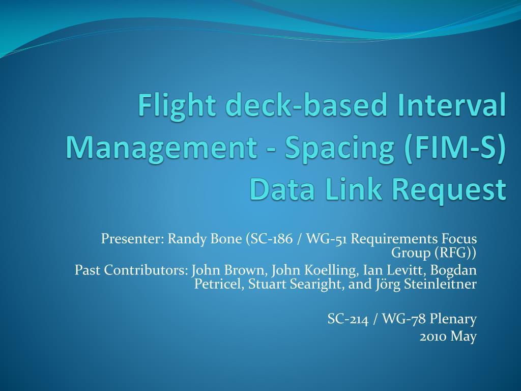 flight deck based interval management spacing fim s data link request l.