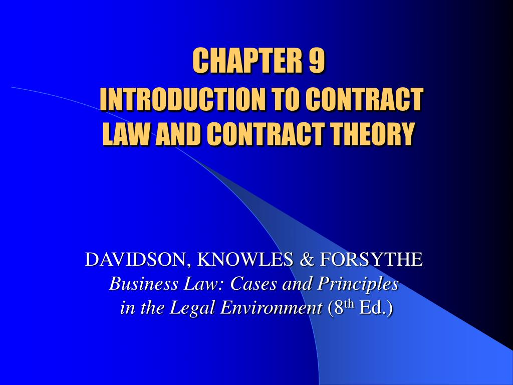 chapter 9 introduction to contract law and contract theory l.