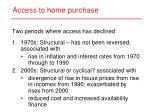 access to home purchase