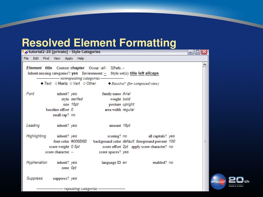 Resolved Element Formatting