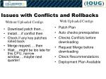 issues with conflicts and rollbacks