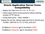 oracle application server cross compatibility