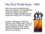 the first world series 1903