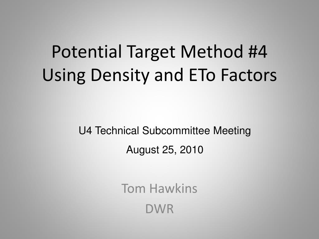 potential target method 4 using density and eto factors l.