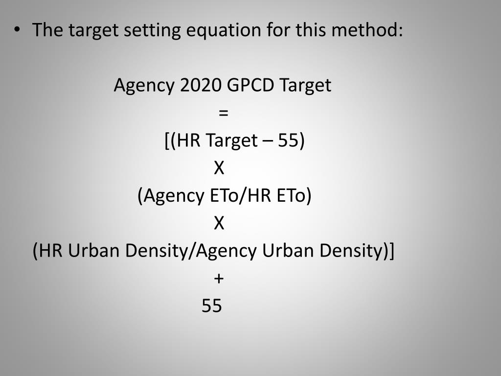 The target setting equation for this method: