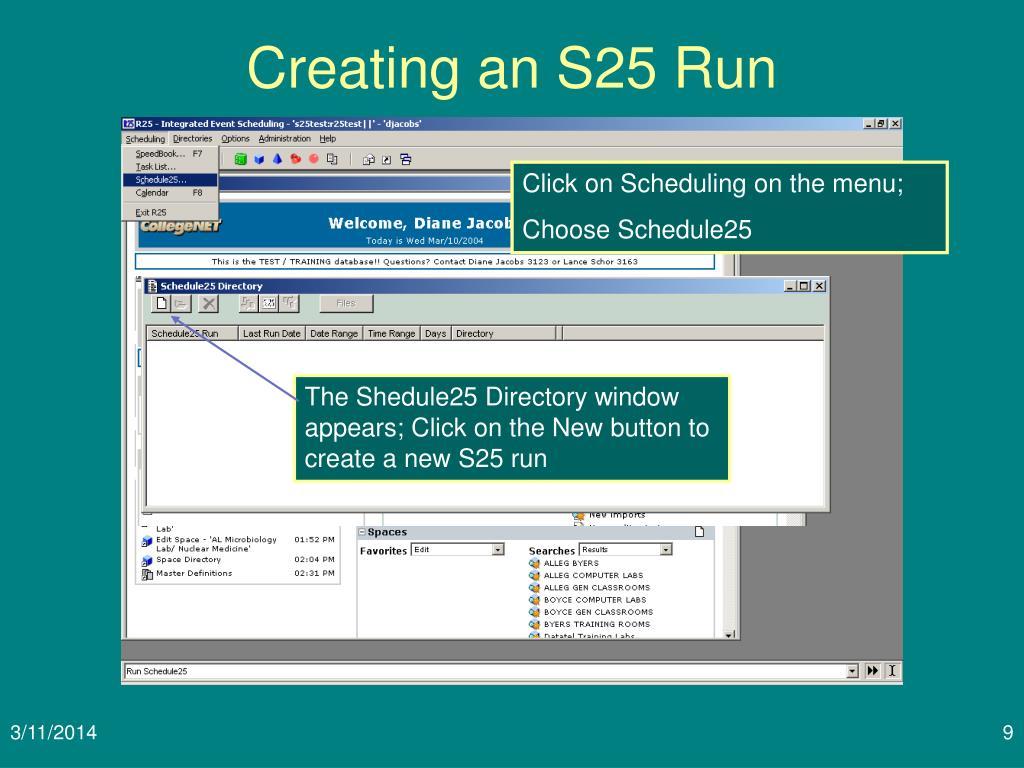 Creating an S25 Run
