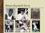 bonus baseball trivia
