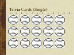 trivia cards single
