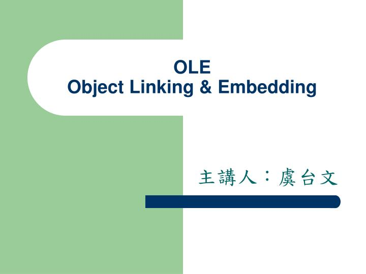 ole object linking embedding n.