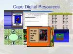cape digital resources