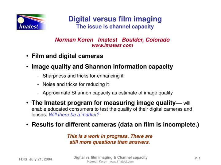 Digital versus film imaging the issue is channel capacity